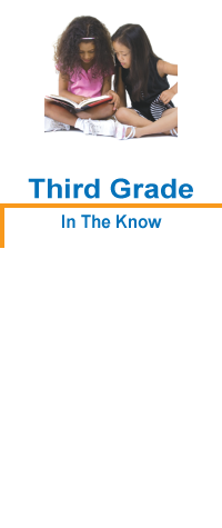 Third Grade: In The Know!